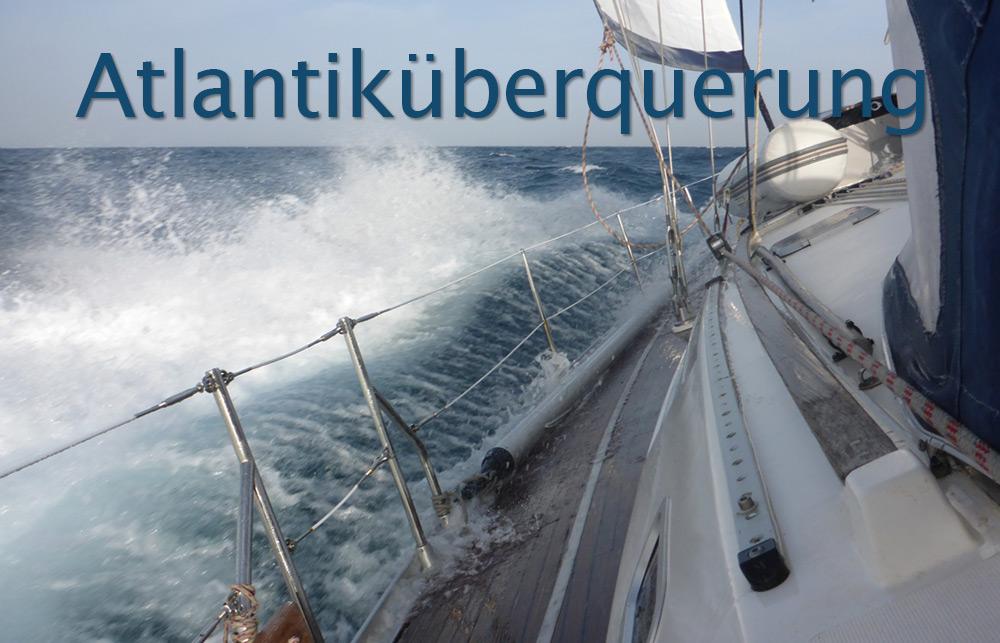 Wir segeln über den Atlantik